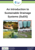 An Introduction to Sustainable Drainage Systems (SuDS)
