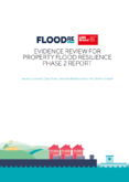 Flood Re – Evidence Review for Property Flood Resilience – Phase 2 Report