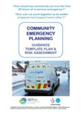 ACT Community Emergency Planning Guidance Template Plan and Risk Assessment