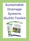 Sustainable Drainage Systems (SuDS) Toolkit