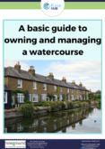 A basic guide to owning and managing a watercourse