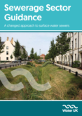 Water UK Sewerage Sector Guidance A changed approach to surface water sewers