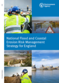 Environment Agency – National Flood and Coastal Erosion Risk Management Strategy for England